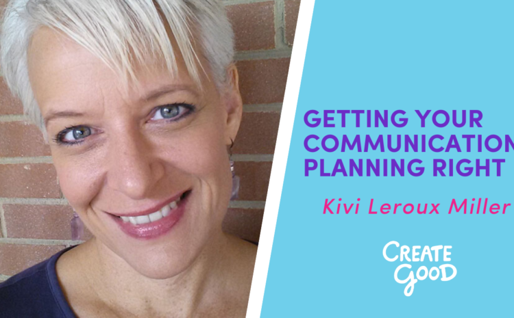 Workshop: Getting Your Communications Planning Right