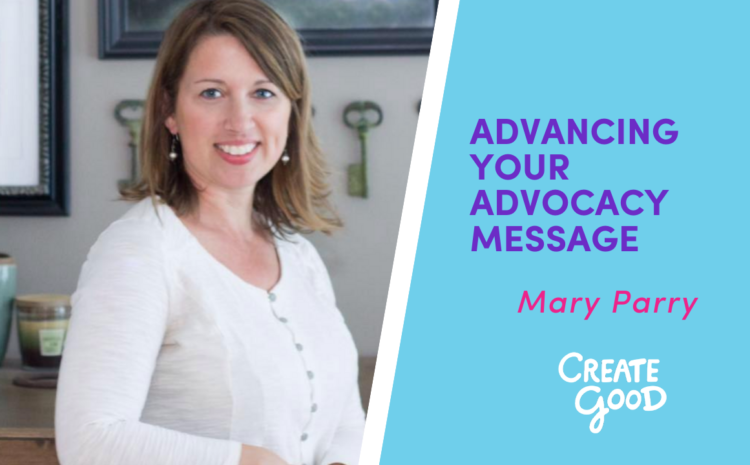 Advancing Your Advocacy Message