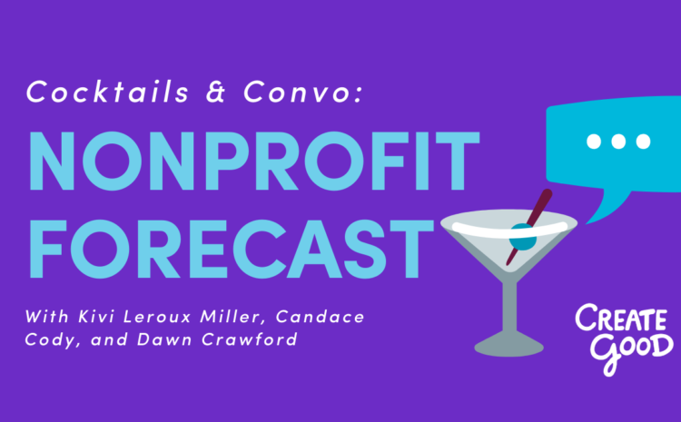 Cocktails and Convo: Nonprofit Forecast